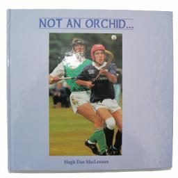 Not an Orchid - Hugh Dan MacLennan