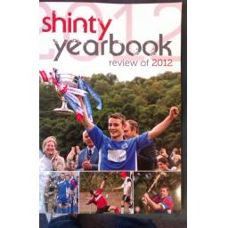 Shinty Year Book Review of season 2012 (Released Jan 2013)